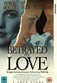 Betrayed by Love (1994) Poster - Movie Forum, Cast, Reviews