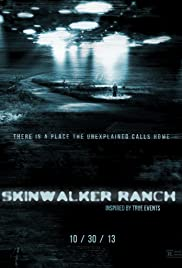 Skinwalker Ranch (2013) Poster - Movie Forum, Cast, Reviews