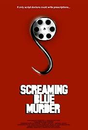 Screaming Blue Murder Poster