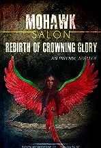 Rebirth of Crowning Glory