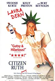 Citizen Ruth (1996) Poster - Movie Forum, Cast, Reviews