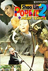 Watch Movie Shaolin Popey II: Messy Temple (1994)