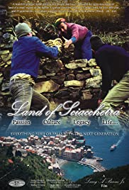 Land of Sciacchetra' - Passion, Culture, Legacy & Life Poster