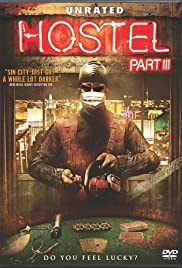 Hostel: Part III (2011) Poster - Movie Forum, Cast, Reviews