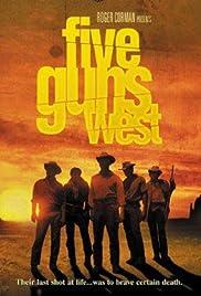 Five Guns West Poster