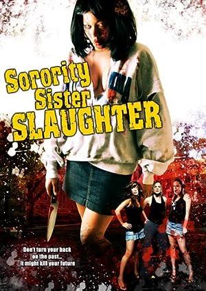 Sorority Sister Slaughter  (2007)