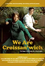 We Are Croissan'wich