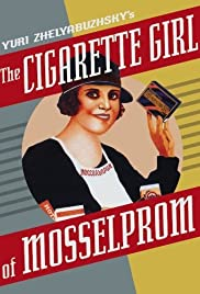 The Cigarette Girl from Moscow Poster