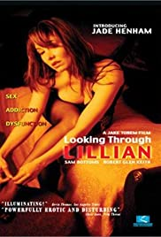 Looking Through Lillian (2002) Poster - Movie Forum, Cast, Reviews