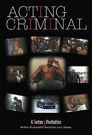 Acting Criminal Poster