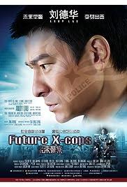 Nonton Film Future X-Cops (2010)