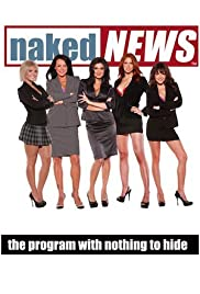 Naked News Poster - TV Show Forum, Cast, Reviews