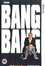 Bang, Bang, It's Reeves and Mortimer