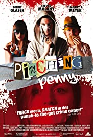 Pinching Penny(2011) Poster - Movie Forum, Cast, Reviews
