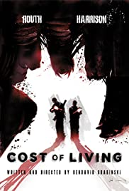 Cost of Living (2011) Poster - Movie Forum, Cast, Reviews