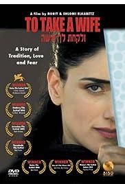 Ve'Lakhta Lehe Isha(2004) Poster - Movie Forum, Cast, Reviews