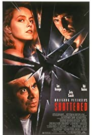 Shattered (1991) Poster - Movie Forum, Cast, Reviews
