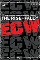The Rise & Fall of ECW (2004) Poster