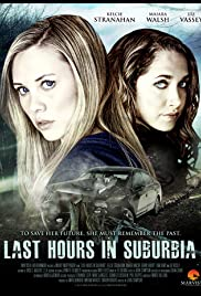 Last Hours in Suburbia (2012) Poster - Movie Forum, Cast, Reviews