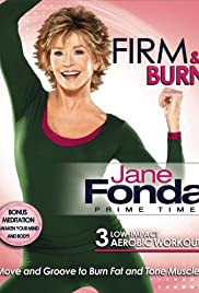 Jane Fonda: Prime Time - Firm & Burn Poster