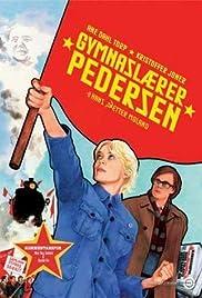 Gymnaslærer Pedersen(2006) Poster - Movie Forum, Cast, Reviews