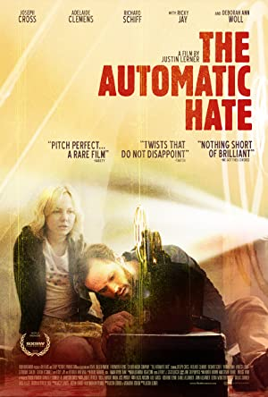 Movie The Automatic Hate (2015)