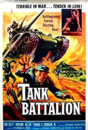 Tank Battalion (1958) Poster - Movie Forum, Cast, Reviews