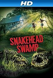 SnakeHead Swamp(2014) Poster - Movie Forum, Cast, Reviews