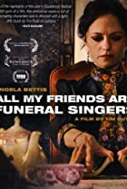 Image of All My Friends Are Funeral Singers