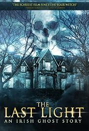 The Last Light(2011) Poster - Movie Forum, Cast, Reviews