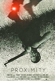 Proximity(2013) Poster - Movie Forum, Cast, Reviews