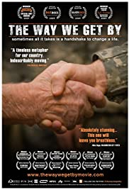 The Way We Get By (2009) Poster - Movie Forum, Cast, Reviews