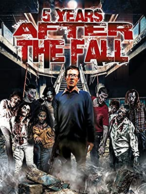Permalink to Movie 5 Years After the Fall (2016)