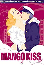 Mango Kiss (2004) Poster - Movie Forum, Cast, Reviews
