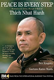 Peace Is Every Step: Meditation in Action: The Life and Work of Thich Nhat Hanh Poster