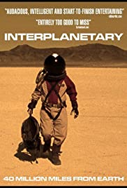 Interplanetary (2008) Poster - Movie Forum, Cast, Reviews