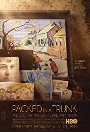 Packed in a Trunk: The Lost Art of Edith Lake Wilkinson(2015) Poster - Movie Forum, Cast, Reviews
