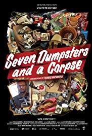 Seven Dumpsters and a Corpse (2007) Poster - Movie Forum, Cast, Reviews