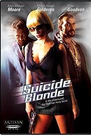Suicide Blonde(1999) Poster - Movie Forum, Cast, Reviews