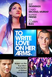 To Write Love on Her Arms (2012) Poster - Movie Forum, Cast, Reviews