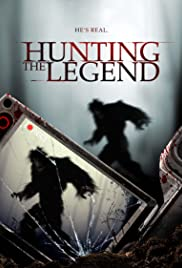 Hunting the Legend (2014) Poster - Movie Forum, Cast, Reviews
