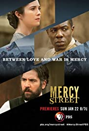 Mercy Street Poster - TV Show Forum, Cast, Reviews