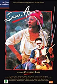 Sucre amer Poster
