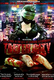 Taeter City (2012) Poster - Movie Forum, Cast, Reviews