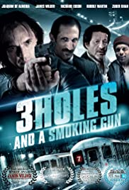 3 Holes and a Smoking Gun Poster