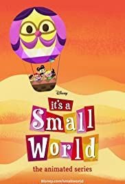 It's a Small World: The Animated Series Poster