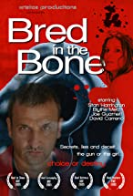 Primary image for Bred in the Bone