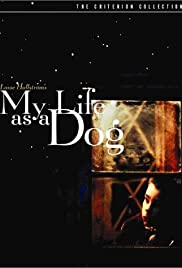 My Life as a Dog (1985) Poster - Movie Forum, Cast, Reviews