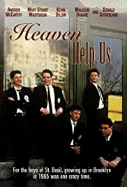 Heaven Help Us (1985) Poster - Movie Forum, Cast, Reviews