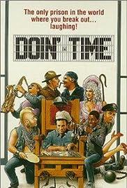 Doin' Time(1985) Poster - Movie Forum, Cast, Reviews